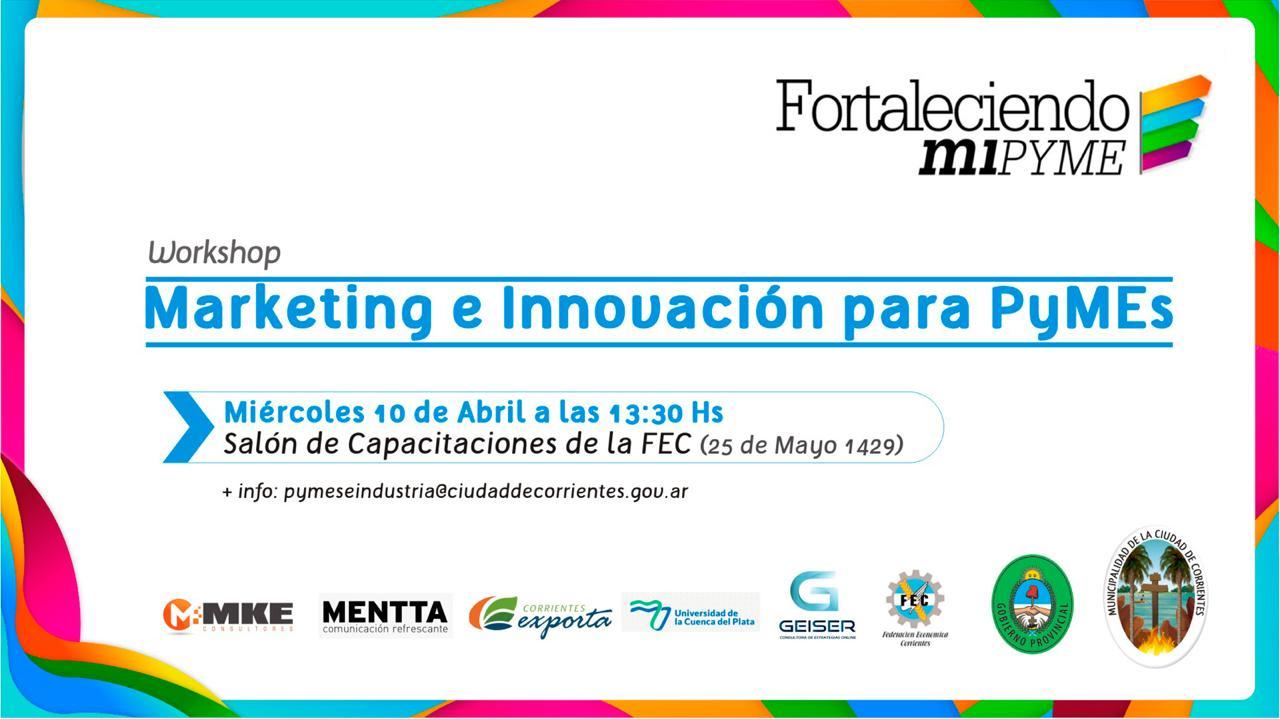 La Municipalidad de Corrientes presenta el programa Fortaleciendo Mi Pyme 2019