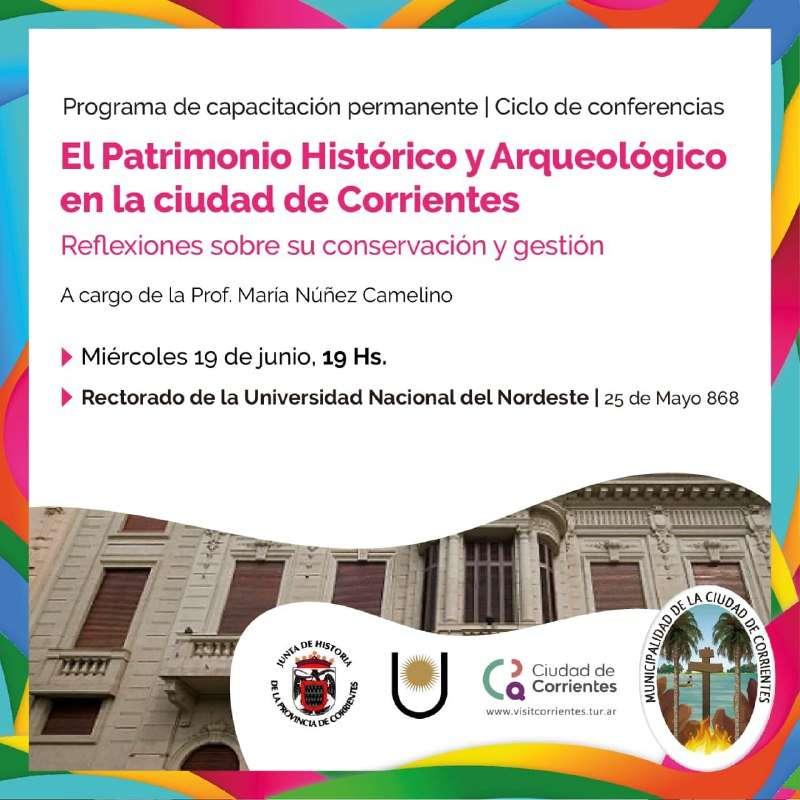 Charla sobre patrimonio histórico y arqueológico en la ciudad de Corrientes