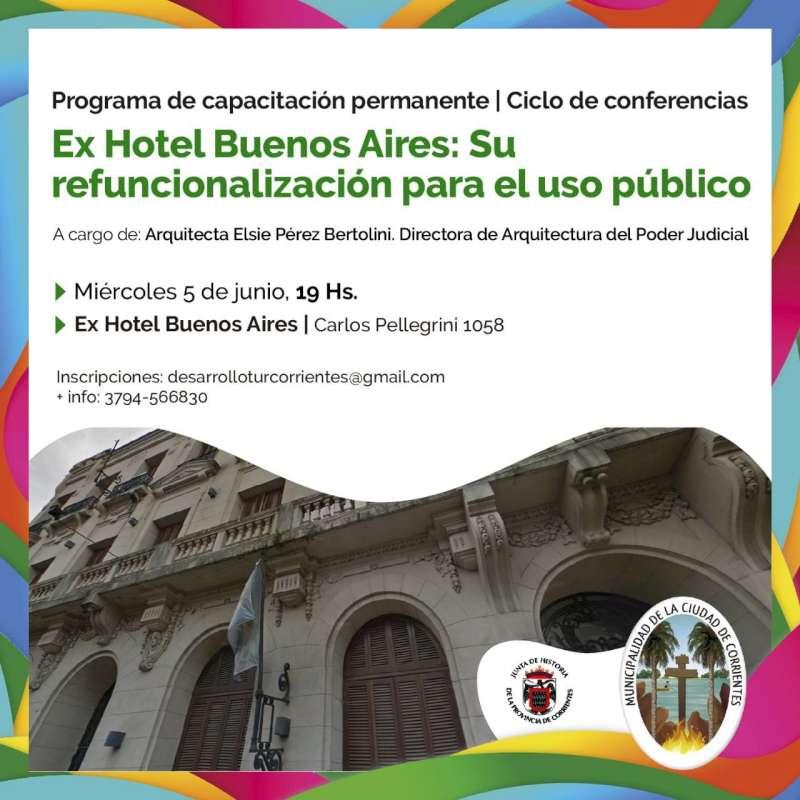 Presentarán la refuncionalización para el uso público del ex Hotel Buenos Aires