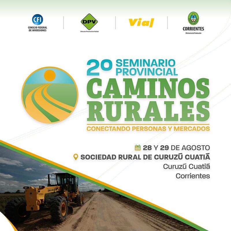 En Curuzú Cuatiá, segunda edición del Seminario Provincial de Caminos Rurales
