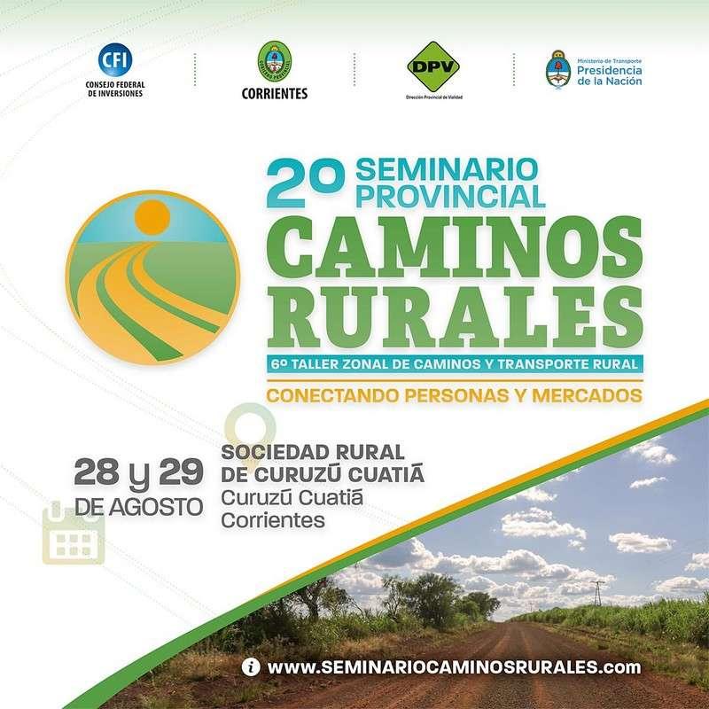 Arranca en Curuzú Cuatiá el II Seminario Provincial de Caminos Rurales