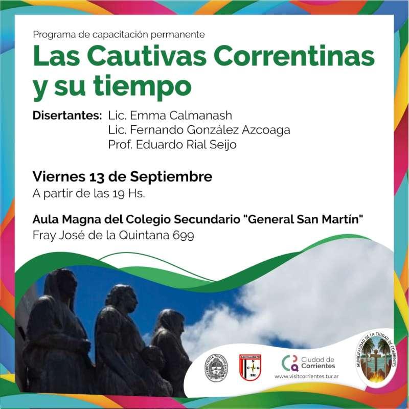 """Panel sobre """"Las Cautivas Correntinas y su tiempo"""" en el Colegio Nacional"""