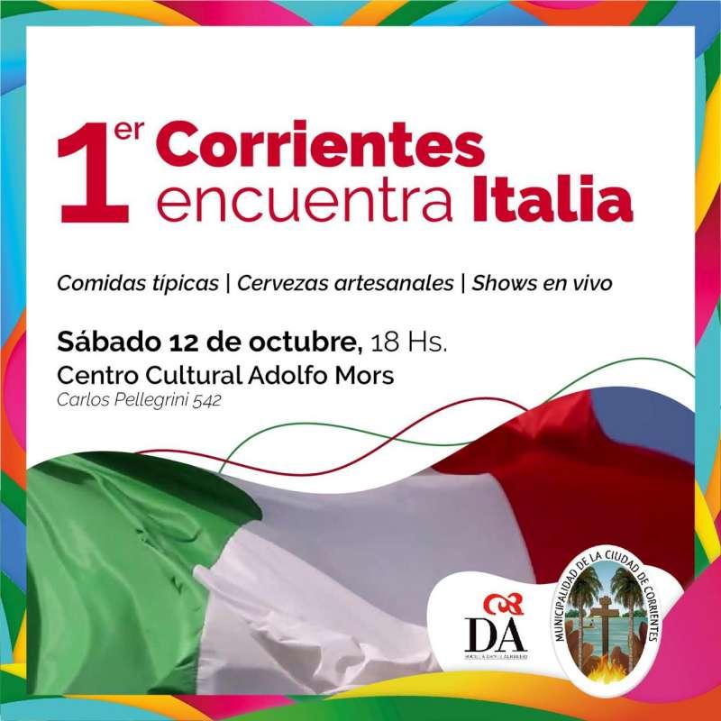 Con comidas típicas y shows en vivo, se realizará el 1º «Corrientes encuentra Italia»