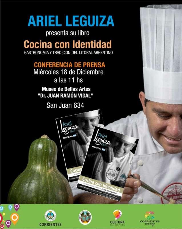 """Presentación del libro """"Cocina con identidad"""" del chef Ariel Leguiza"""