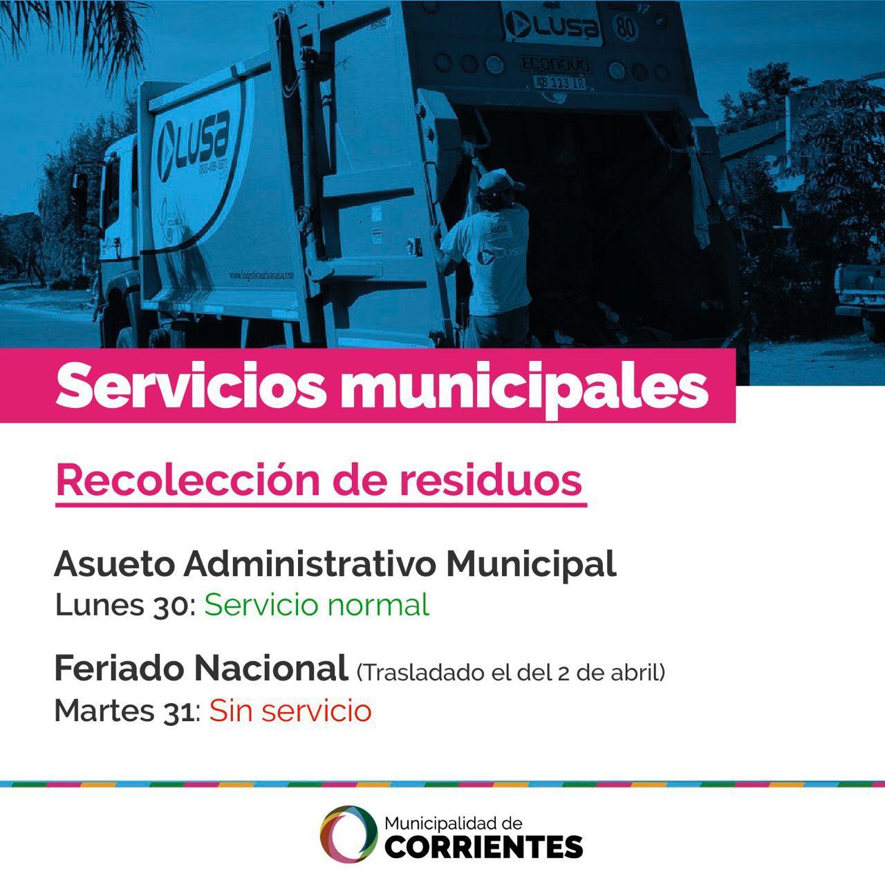 La Municipalidad de Corrientes informa el funcionamiento de los servicios durante el lunes 30 (asueto) y martes 31 (feriado nacional).