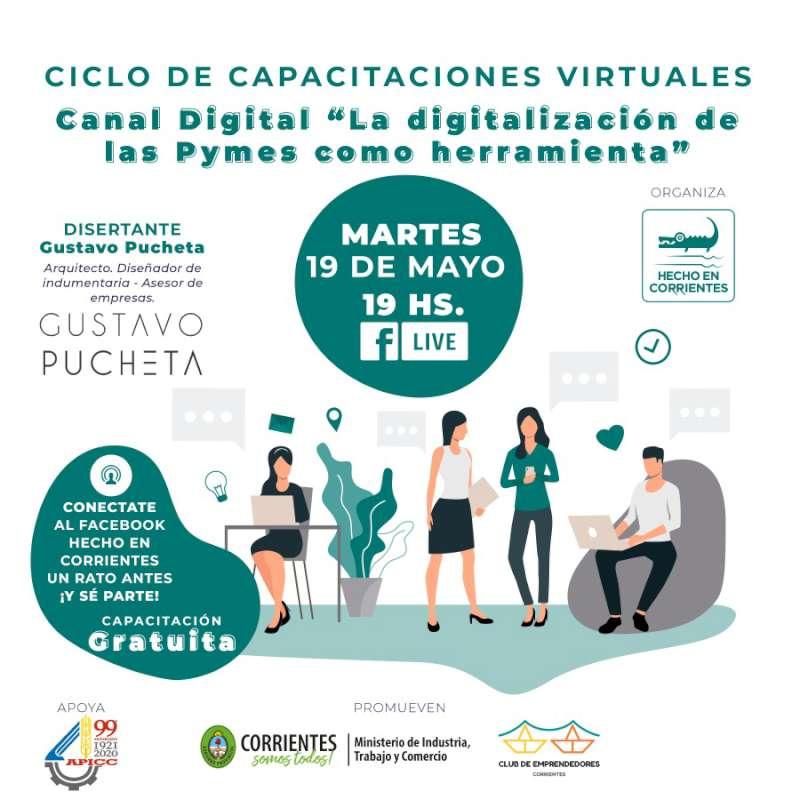 Hecho en Corrientes continúa con su ciclo de capacitaciones virtuales